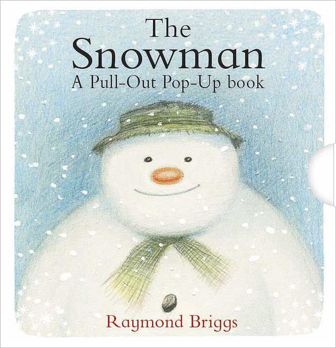 The Snowman: A Pull-out Pop-up Book the snowman