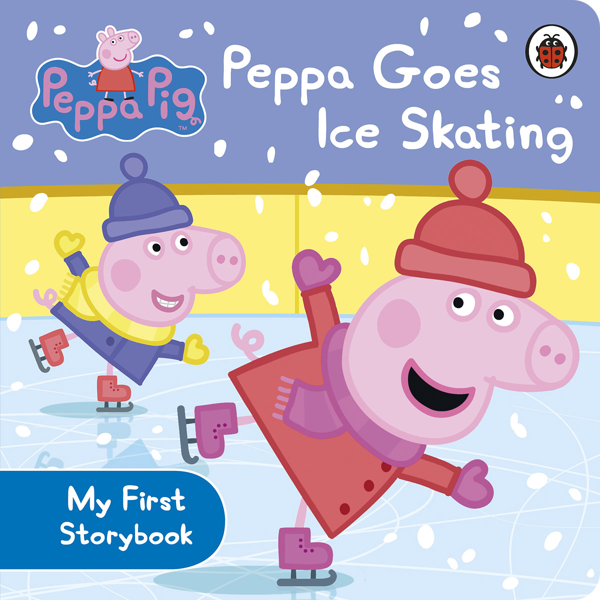 Peppa Pig: Peppa Goes Ice Skating peppa pig peppa goes ice skating board bk