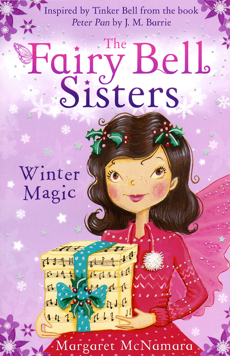 The Fairy Bell Sisters: Winter Magic елка fairy bell 185 см