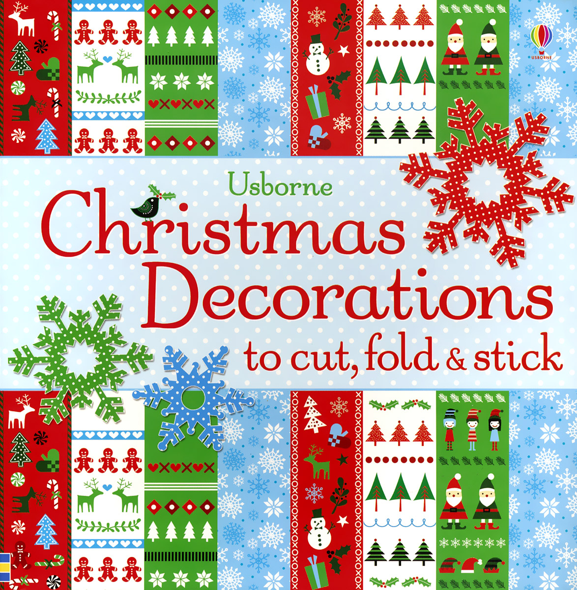 Christmas Decorations to Cut: Fold and Stick