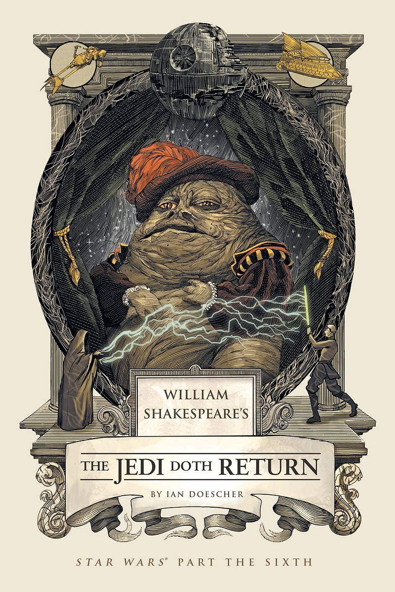 William Shakespeare's Star Wars: The Jedi Doth Return