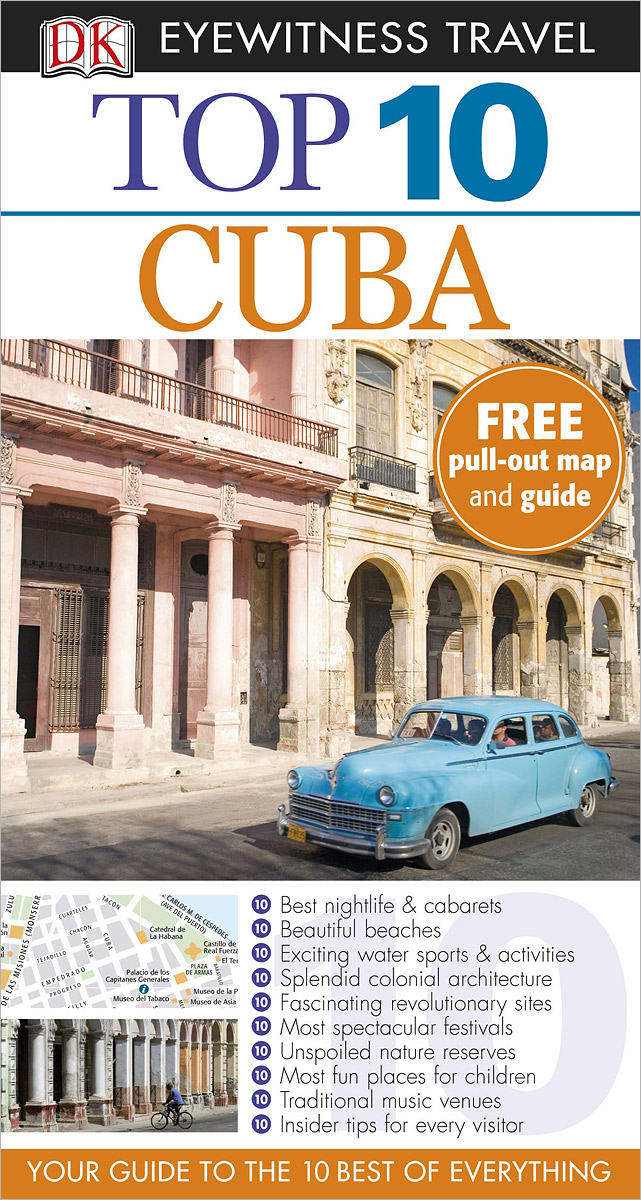 Фото Cuba: Top 10 (+ карта) dk eyewitness top 10 travel guide scotland
