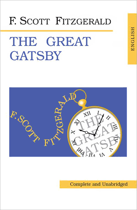 F. Scott Fitzgerald The Great Gatsby fitzgerald f the great gatsby stage 5 сd
