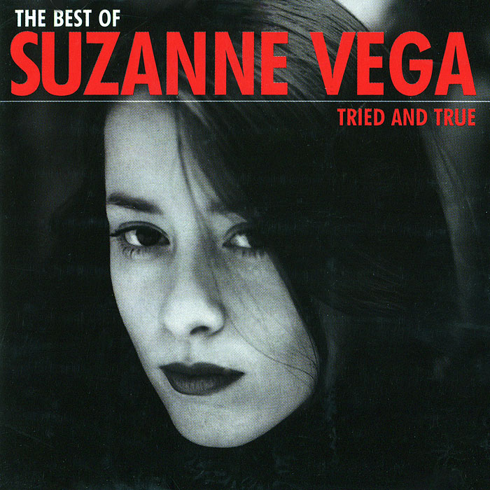 Сьюзанн Вега Suzanne Vega. The Best Of Suzanne Vega. Tried And True цена 2017