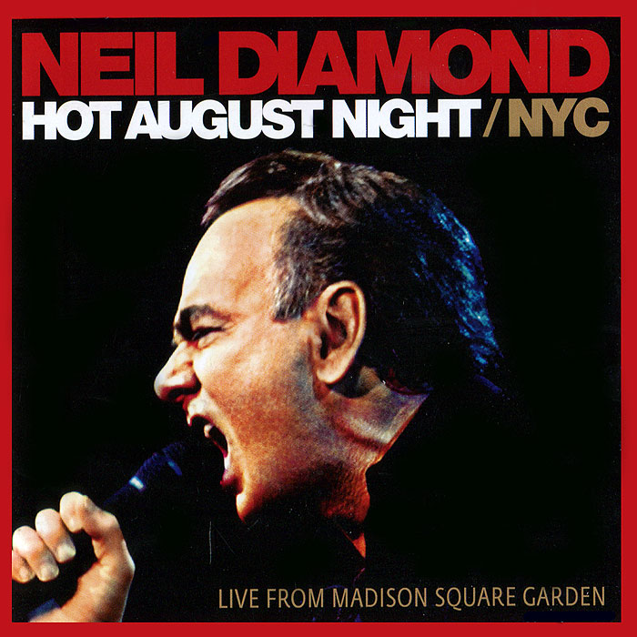 Фото - Нил Даймонд Neil Diamond. Hot August Night / NYC (2 CD) нил даймонд neil diamond melody road