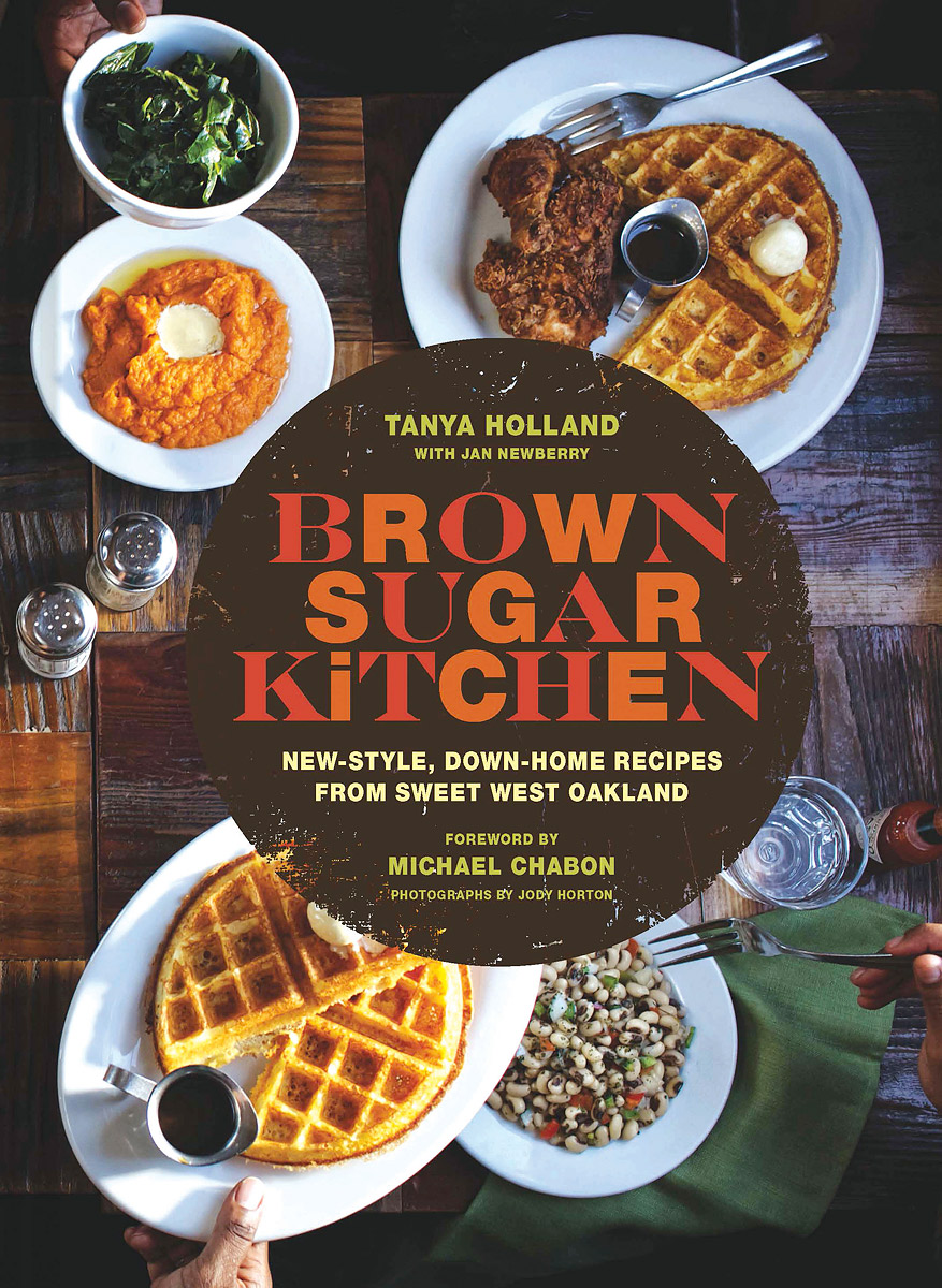 Brown Sugar Kitchen: New-Style, Down-Home Recipes from Sweet West Oakland jewish soul food from minsk to marrakesh more than 100 unforgettable dishes updated for today s kitchen