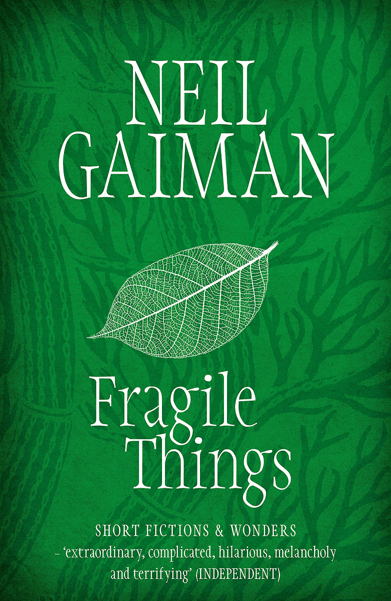 Fragile Things fragile things a