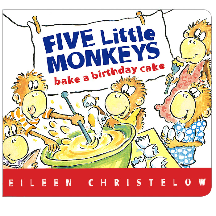 Купить Five Little Monkeys Bake a Birthday Cake,