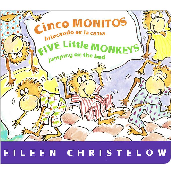 Купить Cinco monitos brincando en la cama / Five Little Monkeys Jumping on the Bed