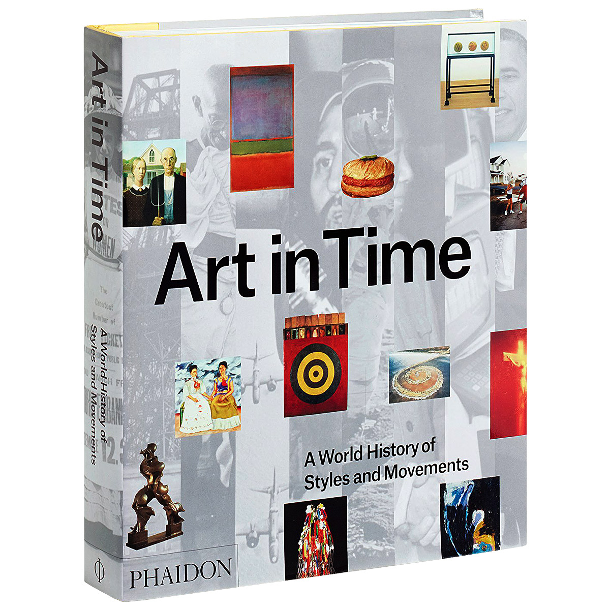 Art in Time: A World History of Styles and Movements duncan bruce the dream cafe lessons in the art of radical innovation
