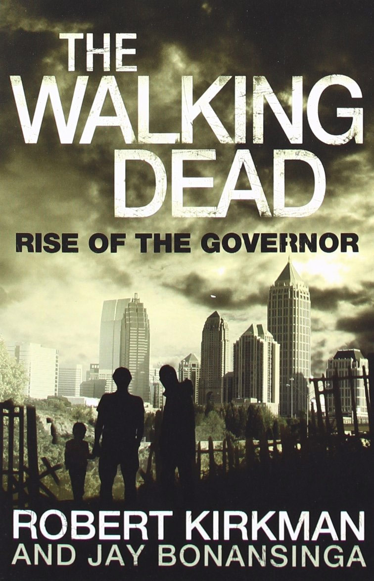The Walking Dead: Rise of the Governor the walking dead the fall of the governor part one