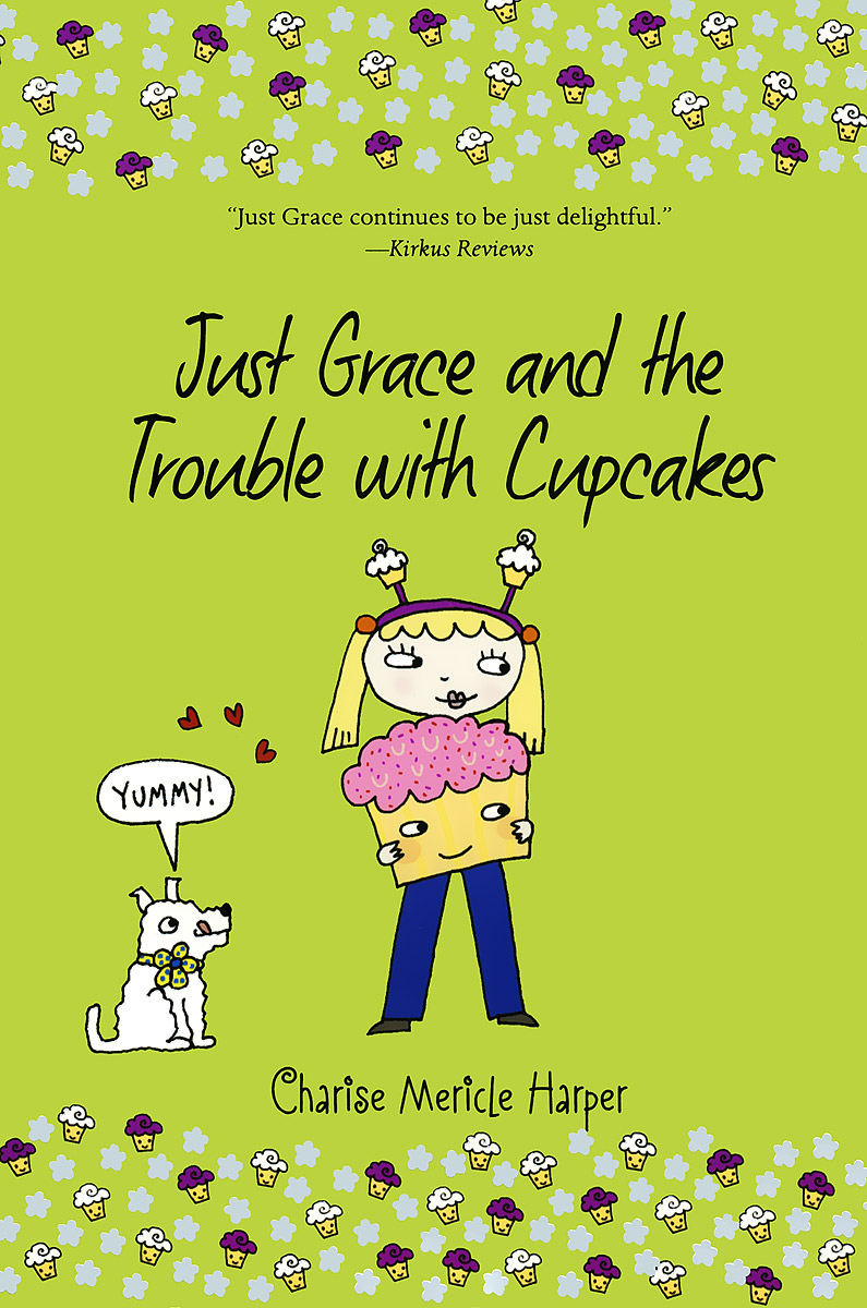 Just Grace and the Trouble with Cupcakes grace and the preacher