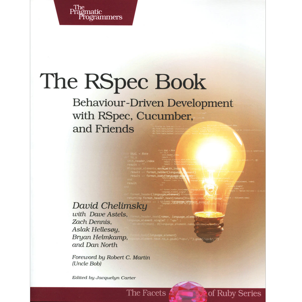 The RSpec Book: Behaviour-Driven Development with Rspec, Cucumber, and Friends driven to distraction