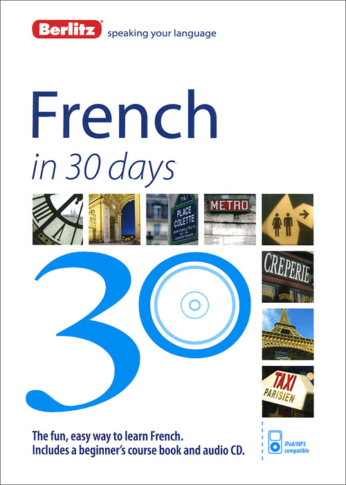 French in 30 Days foolish lessons in life and love