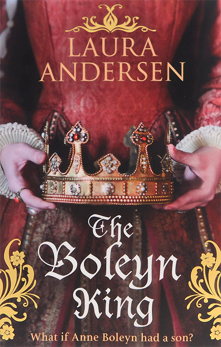 The Boleyn King frost william henry the knights of the round table