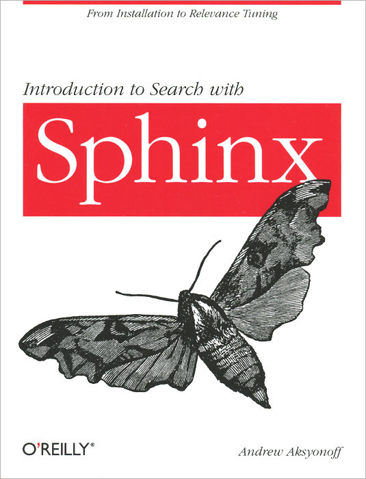 Introduction to Search with Sphinx sphinx