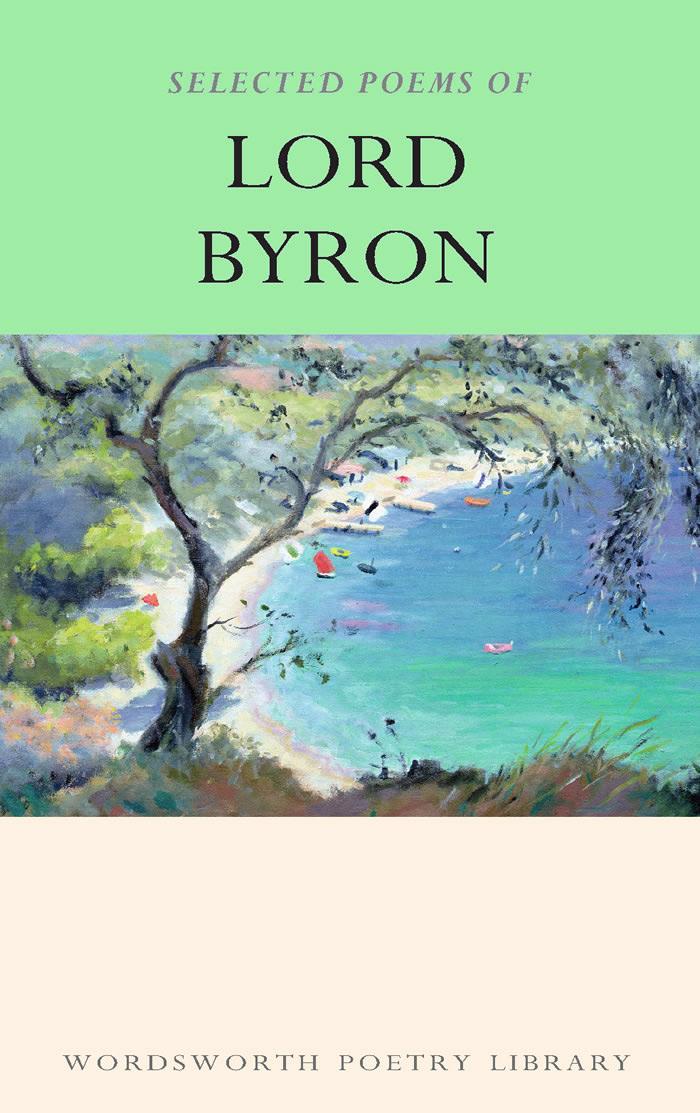 The Selected Poems of Lord Byron лорд байрон лорд байрон лирика в переводах георгия шенгели lord byron poems translated by georgi shengeli