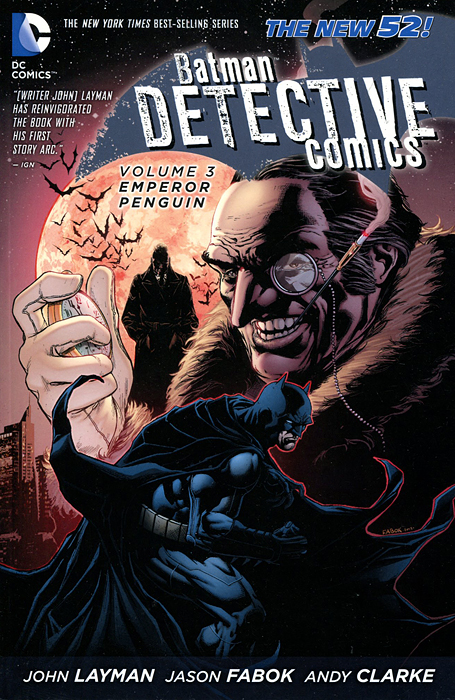 Batman Detective Comics: Volume 3: Emperor Penguin batman detective comics vol 3 emperor penguin the new 52