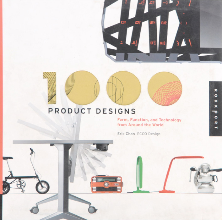 1000 Product Designs: Form, Function, and Technology from Around the World atamjit singh pal paramjit kaur khinda and amarjit singh gill local drug delivery from concept to clinical applications