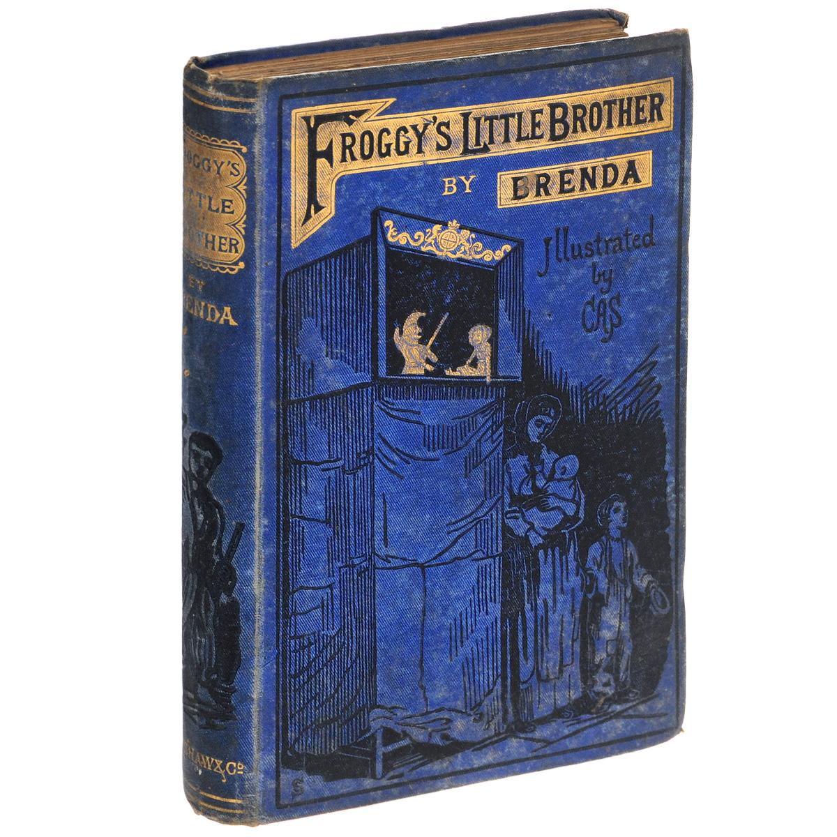 Froggys Little Brother500042Лондон, 1910 год. Издательство John F. Shaw and CO. Издательский переплет, хорошее состояние. Переплет: твердый, формат: уменьшенный.Вниманию читателей предлагается издание FROGGYS LITTLE BROTHER.