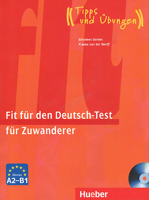 Fit fur den Deutsch-Test fur Zuwanderer: Ubungsbuch (+ CD) bremer stadtmusikanten die leseheft cd niveau a2
