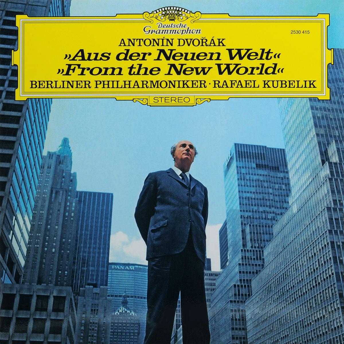 Berliner Philharmoniker Rafael Kubelik. Berliner Philharmoniker. Antonin Dvorak. Symphonie Nr. 9: Aus Der Neuen Welt (LP) ботинки der spur der spur de034amwiz42