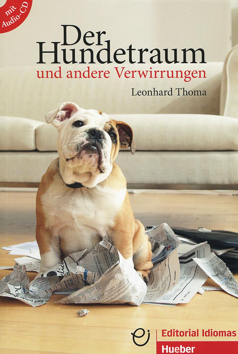 Der Hundetraum und anderer Verwirrungen (+ CD) der zauberberg volume 1