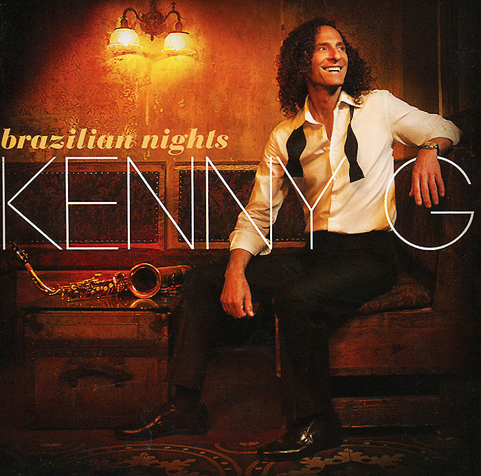 Кенни Джи Kenny G. Brazilian Nights