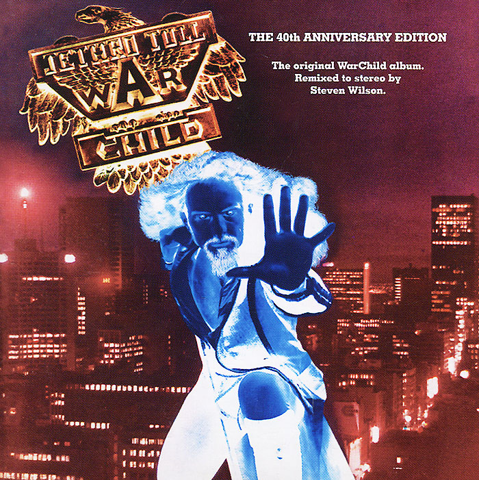 Jethro Tull Jethro Tull. Warchild (The 40th Anniversary Edition)