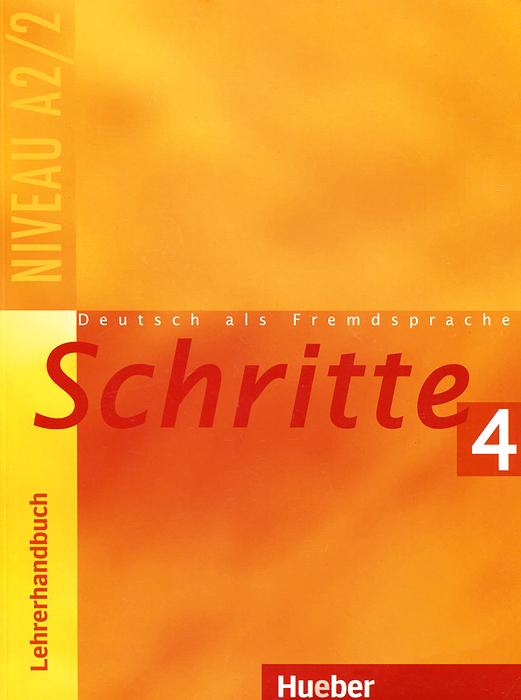 Schritte 4: Deutsch als Fremdsprache: Niveau A2: Lehrerhandbuch schritte plus im beruf deutsch fur ihren beruf niveau a2 b1
