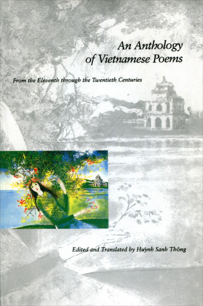 An Anthology of Vietnamese Poems: From the Eleventh through the Twentieth Centuries купить в Москве 2019