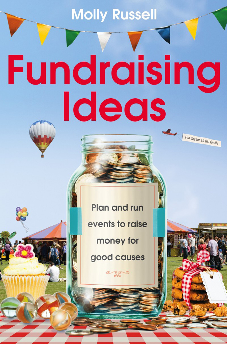 Fundraising Ideas: Plan and Run Events to Raise Money for Good Causes