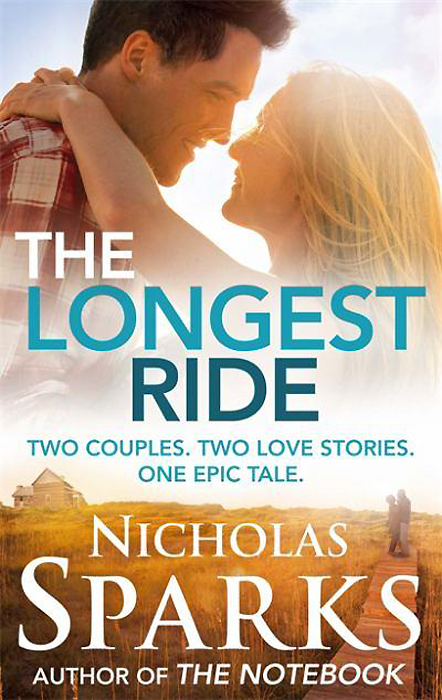 The Longest Ride nicholas sparks the best of me