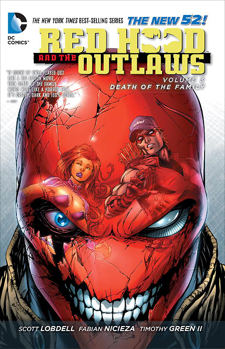 Red Hood and the Outlaws: Volume 3: Death of the Family scott lobdell tony bedard teen titans volume 4 light and dark