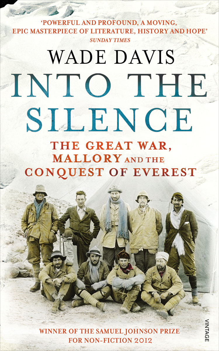 Into The Silence: The Great War, Mallory and the Conquest of Everest herbert george wells the war of the worlds