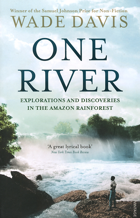 One River: Explorations and Discoveries in the Amazon Rain Forest follow the river