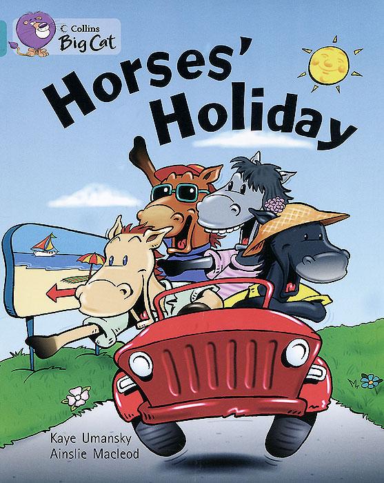 Horses Holiday
