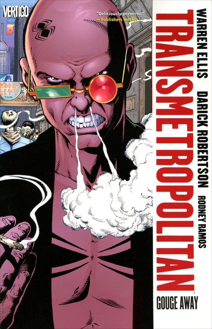 Transmetropolitan: Volume 6: Gouge Away higher than the eagle soars a path to everest