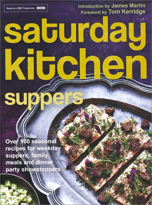 Saturday Kitchen Suppers p allen smith s seasonal recipes from the garden