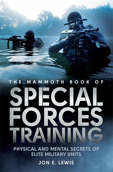 The Mammoth Book of Special Forces Training: Physical and Mental Secrets of Elite Military Units the auxiliary units