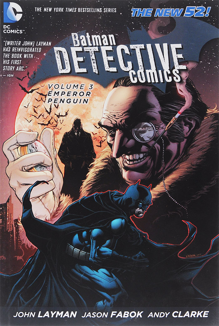 Batman: Detective Comics Volume 3: Emperor Penguin batman detective comics vol 3 emperor penguin the new 52