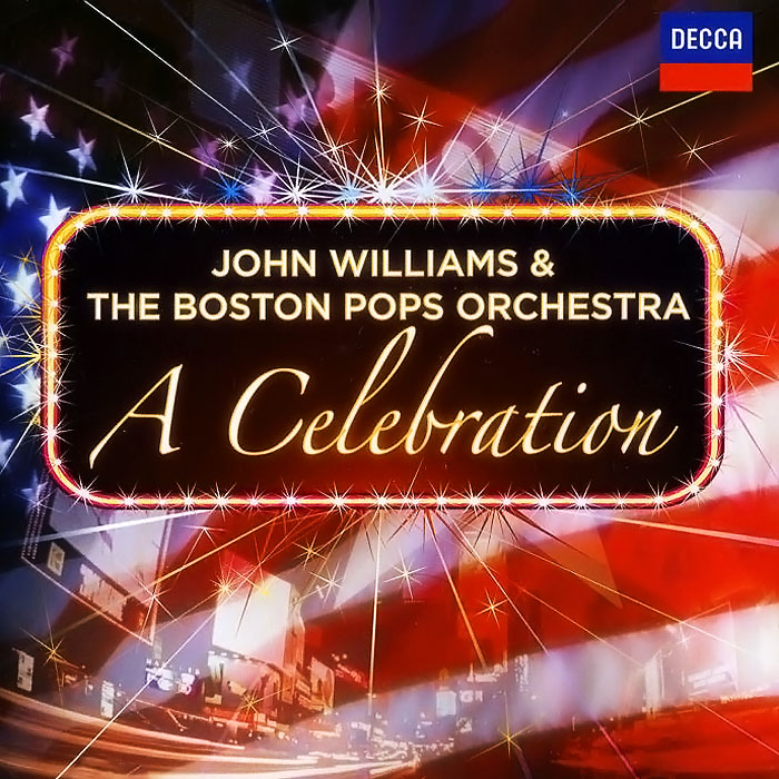 John Williams & The Boston Pops Orchestra. A Celebration (2 CD)