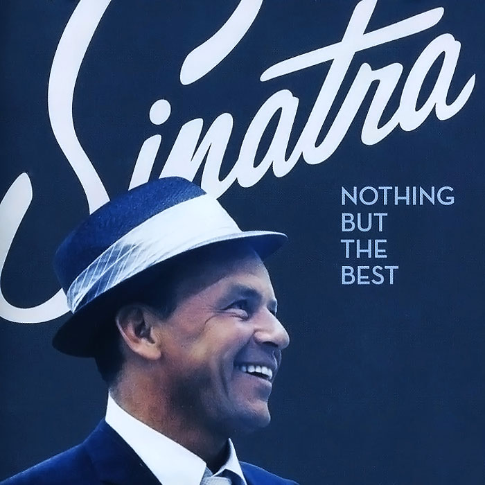 Фрэнк Синатра Frank Sinatra. Nothing But The Best the music of frank mills