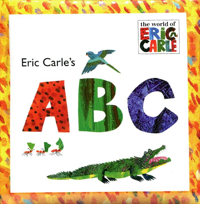 Eric Carle's A B C eric ries