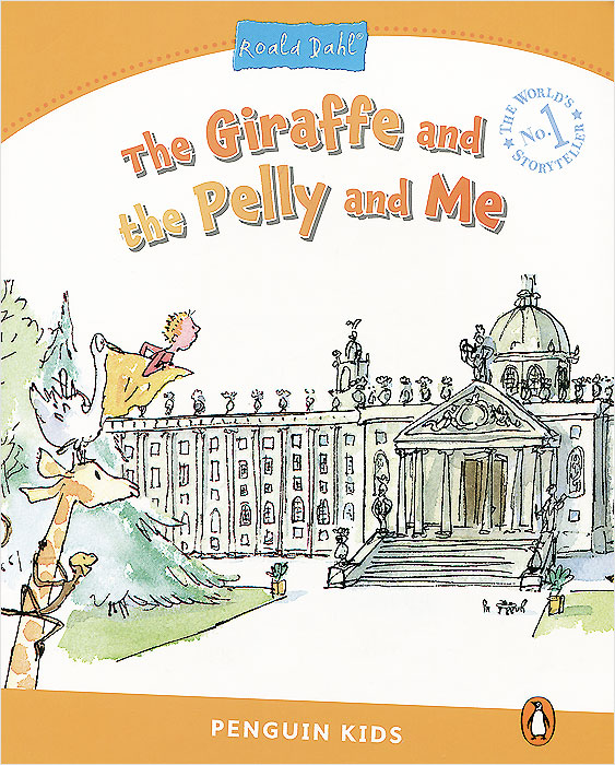 Giraffe and the Pelly and Me: Level 3 the duke