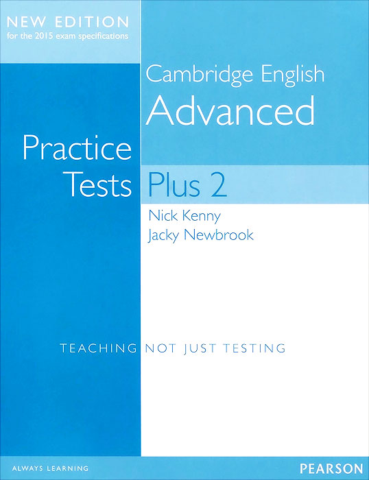 Cambridge Advanced: Practice Tests Plus New Edition Students' Book without Key pass cambridge bec higher self study practice tests with key cd