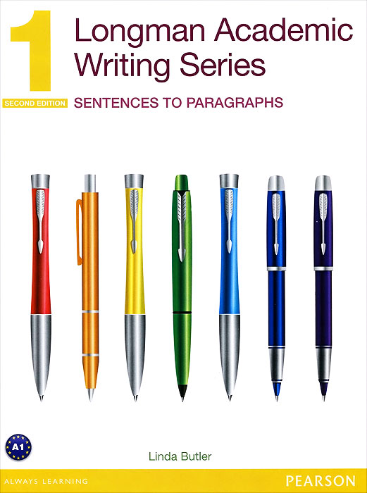 Longman Academic Writing Series 1: Sentences to Paragraphs