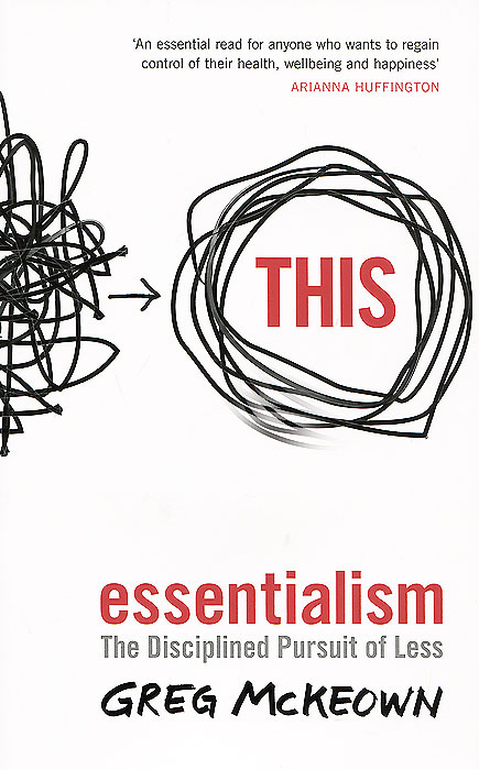 Essentialism: The Disciplined Pursuit of Less grover norquist glenn debacle obama s war on jobs and growth and what we can do now to regain our future