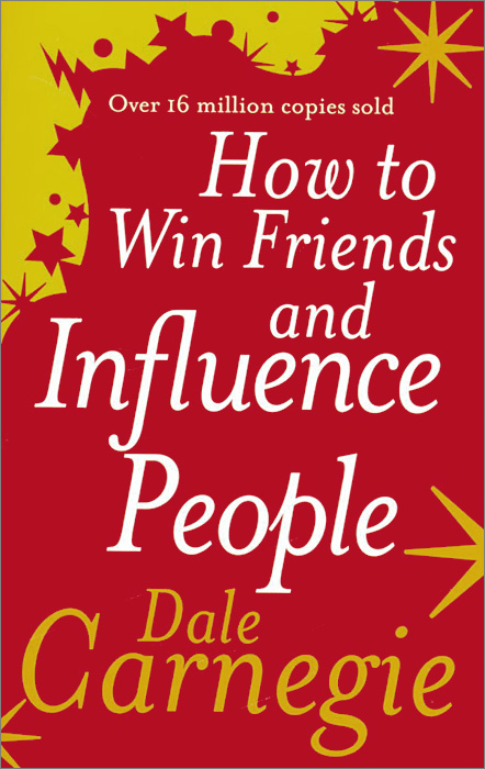 a book analysis of how to win friends and influence people by dale carnegie