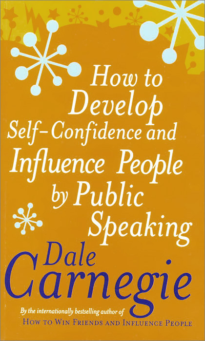 How to Develop Self-Confidence and Influence People by Public Speaking 50 ways to improve your business english without too much effort